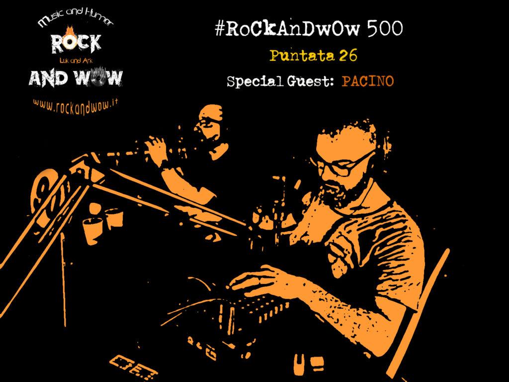 ROCKANDWOW 500 26^ PUNTATA