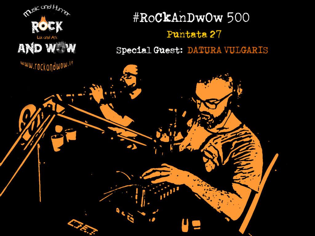 ROCKANDWOW 500 27^ PUNTATA