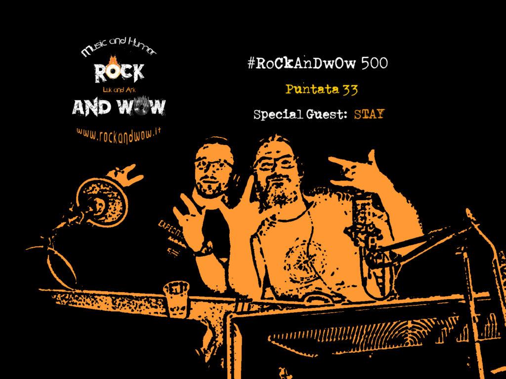 ROCKANDWOW 500 33^ PUNTATA