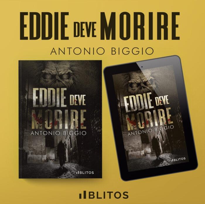 """IRON MAIDEN """"Eddie Deve Morire"""" il romanzo giallo di Antonio Biggio che con mirabile maestria riesce a tessere un giallo degno di nota"""